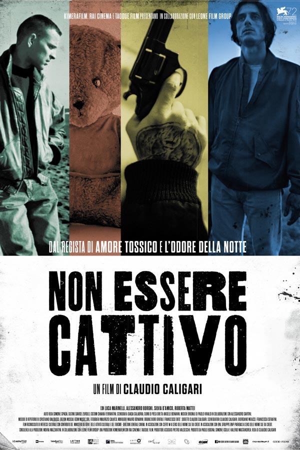 Good Films - Non Essere Cattivo - locandina
